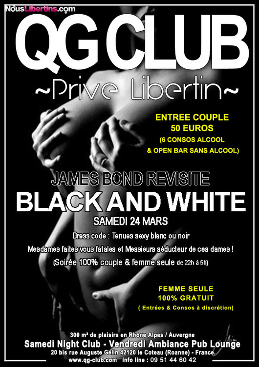 Soirée BLACK AND WHITE - QG Club - Le Coteau